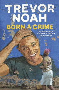 Ah-reum - Born a Crime by Trevor Noah