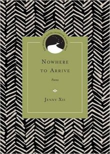 nowhere-to-arrive-jenny-xie